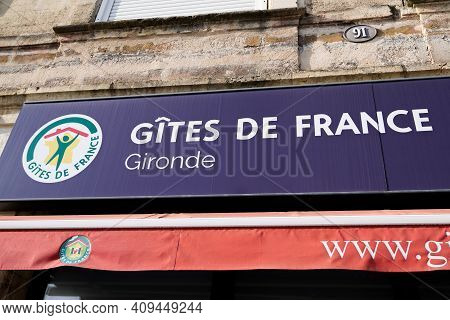 Bordeaux , Aquitaine France - 02 20 2021 : Gîtes De France Text Sign And Brand Logo Of Agency Gites