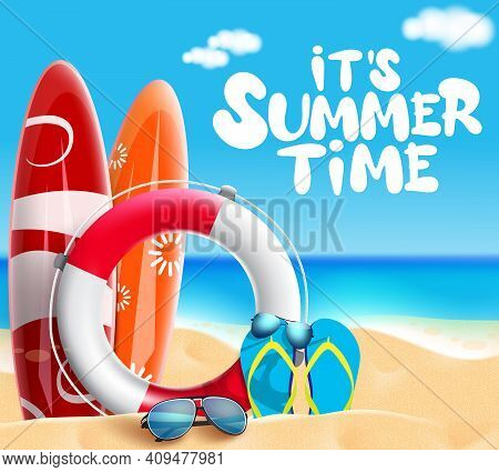 Summer Time Vector Banner Design. It's Summer Time Text With Beach Element Like Surfboard And Lifebu