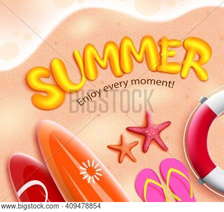 Summer 3d Vector Concept Design. Summer Enjoy Every Moment Text In Sand Beach Background With Surfbo