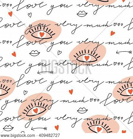 Seamless Pattern Of Eyes In Love With Heart And Lettering. Valentine's Day Pattern. Love You Very Mu