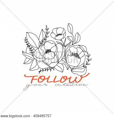 Trendy Abstract One Line Flower Bouquet With Lettering Phrase. Fashion Typography Slogan Design