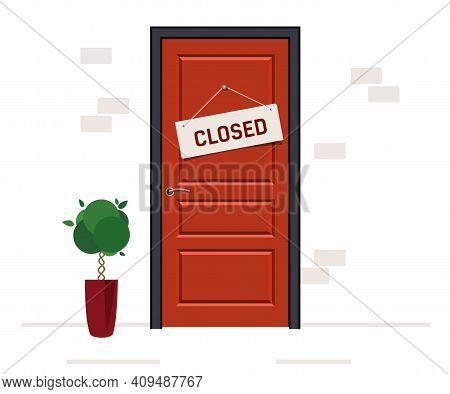 Red Door With Closed Sign. Store With A Sign That Says Close.
