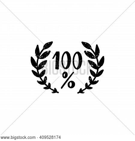 100 Percent Vector Logo - A Vintage Handmade One Hundred Percent Sign In A Laurel Wreath In A Stamp