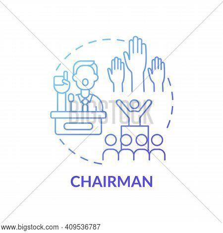 Chairman Concept Icon. Top Management Positions. Ensure That Meetings Run In Best Way. Organizations