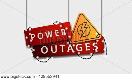 Power Outage, Red Volumetric Signboard With Warning Yellow Symbol And Doesnt Shine Garland Isolated