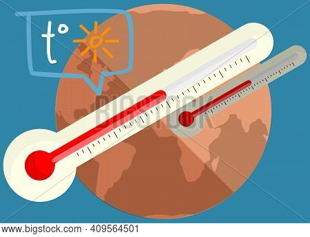 Earth Global Warming Poster. Dried, Hot, Sweaty And Red Planet Globe. Thermometer Measuring Temperat