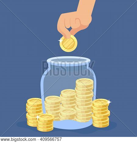 Hand Puts Coins Into The Jar. Transparent Bottle With Stacks, Saving Gold Coin In Moneybox, Banking