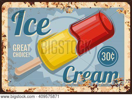 Ice Cream Shop Dessert Rusty Metal Plate. Frozen Juice Or Sorbet Popsicle On Wooden Stick Vector. Ge