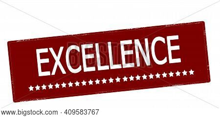Rubber Stamp With Word Excellence Inside, Vector Illustration