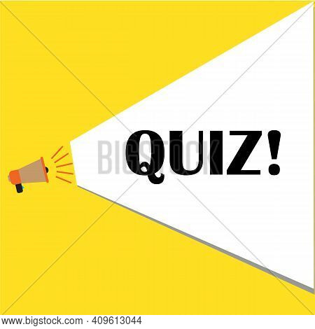 Quiz Of Marketing Loudspeaker Icon On White Background. Quiz With Speech Bubble Symbols. Quiz Sign.