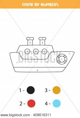 Color Cartoon Ship By Numbers. Transportation Worksheet.