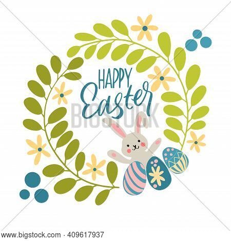 Easter Card With Hand-lettering, Leaves, Flowers, Eggs And Rabbits. Colorful Happy Easter Greeting C