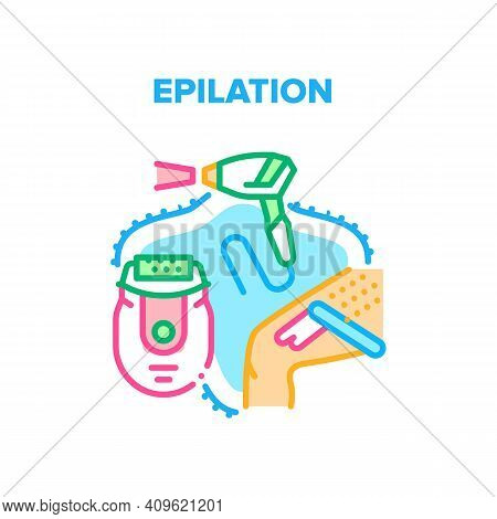 Epilation Care Vector Icon Concept. Epilation Skincare Procedure With Electronic Device, Laser Hair