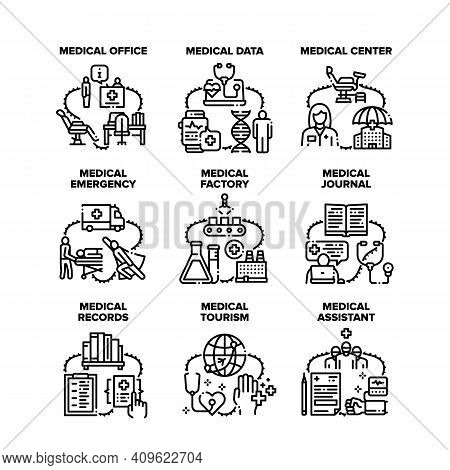 Medical Emergency Set Icons Vector Illustrations. Medical Center Office And Factory For Medicaments