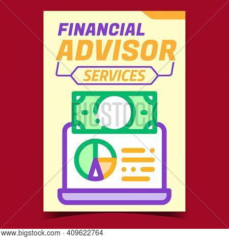 Financial Advisor Services Promotion Banner Vector. Online Finance Advisor Support And Consultation,