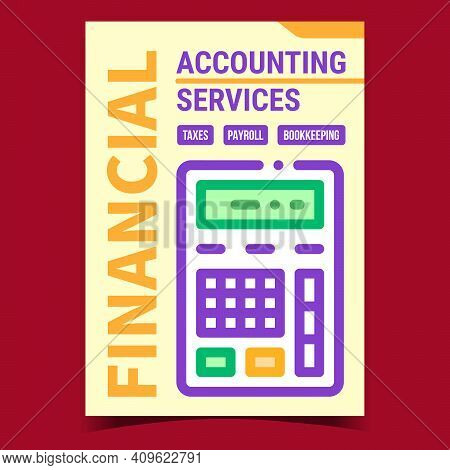 Financial Accounting Services Promo Banner Vector. Finance Accounting And Calculating Taxes Advertis