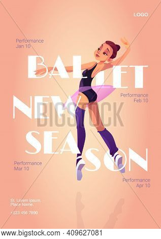Ballet New Season Cartoon Poster With Ballerina, Invitation Flyer To Performance With Dancer Girl In