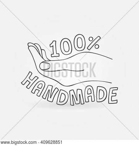 100 Handmade Vector Icon Or Label. 100 Percent Hand Made Concept Minimal Symbol