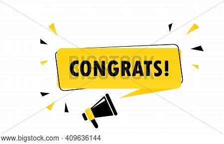 Congrats. Megaphone With Congrats Speech Bubble Banner. Loudspeaker. Can Be Used For Business, Marke