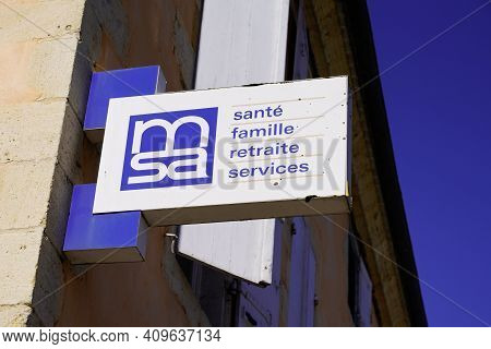 Bordeaux , Aquitaine France - 02 20 2021 : Msa Logo And Text Sign Brand Front Of Insurance Office Fr