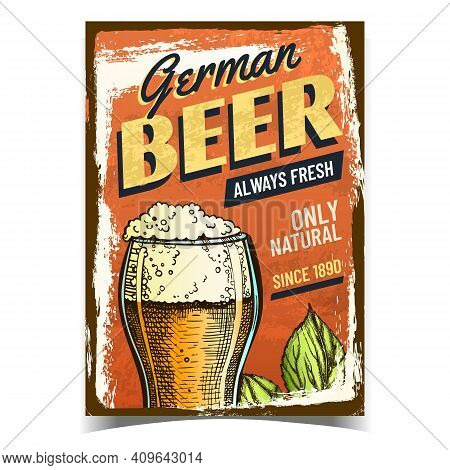 Beer German Alcohol Drink Advertise Banner Vector. Fresh Foamy Beer Glass Cup And Natural Hop Plant