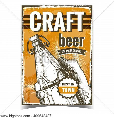 Craft Beer Creative Advertising Poster Vector. Man Hand Holding Beer Drink Blank Glass Bottle On Pro