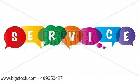 Service As A Compound Word In Colorful Speech Bubbles
