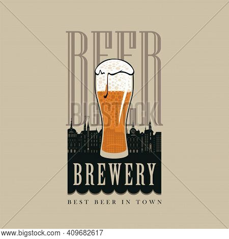 Vector Banner With Words Brewery, Best Beer In Town. Decorative Illustration In Retro Style With An