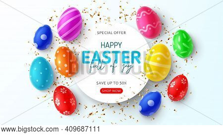Happy Easter Holiday Banner. Top View On Color Eggs With Easter Decoration And Golden Confetti. Vect