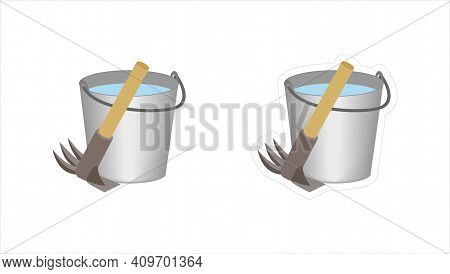Vector Cartoon Hoe And Bucket With Water Isolated On White Background. Sticker With White Outlining