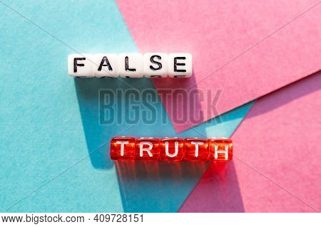 Falsity And Truth Confrontation On The Same Surface, Terms Contradicting Each Other