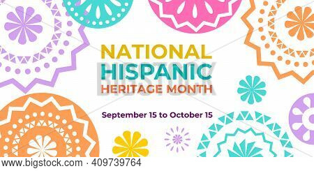 Hispanic Heritage Month. Vector Web Banner, Poster, Card For Social Media And Networks. Greeting Wit