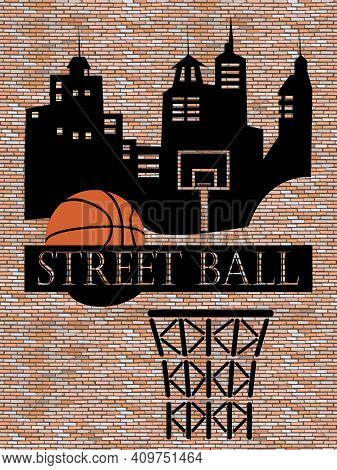 Silhouette Of The City Painted On The Old Wall And The Image Of A Basketball With A Basketball Baske
