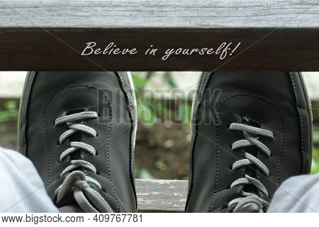 Believe In Yourself. Self Motivation. Self Love And Care Inspirational Words Concept On Wood And Man