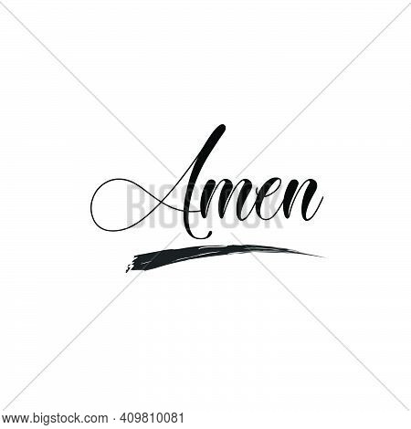 Amen, Bible Verse, Typography For Print Or Use As Poster, Card, Flyer Or T Shirt