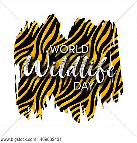 World Wildlife Day Design. Wild Animals Protect And Conservation Background. Grunge Tiger Skin Logo