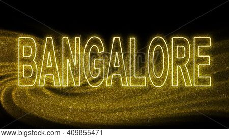 Bangalore Gold Glitter Lettering, Bangalore Tourism And Travel, Creative Typography Text Banner, On