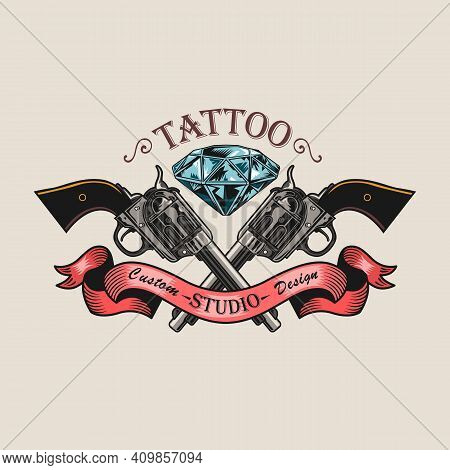 Vintage Sticker With Crossed Guns And Diamond Vector Illustration. Colorful Emblem For Tattoo Studio
