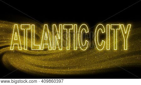 Atlantic City Gold Glitter Lettering, Atlantic City Tourism And Travel, Creative Typography Text Ban