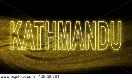 Kathmandu Gold Glitter Lettering, Kathmandu Tourism And Travel, Creative Typography Text Banner, On