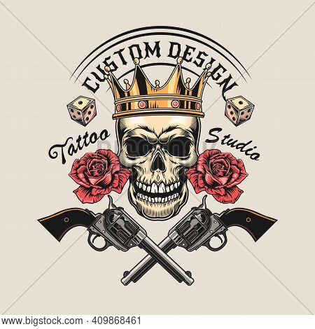 Vintage Sticker With Skull In Crown And Crossed Revolvers Vector Illustration. Colorful Dead Head, R