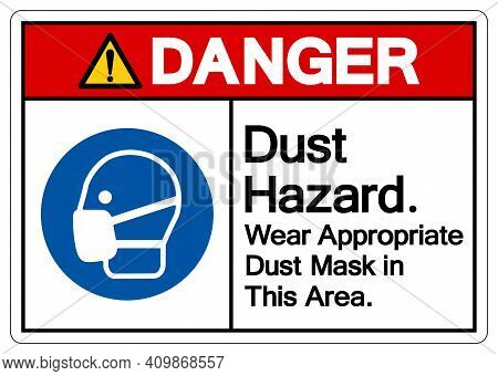 Danger Dust Hazard Wear Appropriate Dust Mask In This Area Symbol Sign,vector Illustration, Isolated