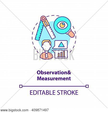 Observation And Measurement Concept Icon. Quality Of Control Idea Thin Line Illustration. Unit Of An