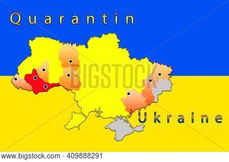 Coronavirus Map Of Regions Of Ukraine. New Quarantine Zones In Ukraine. Adaptive Quarantine. Ukraine