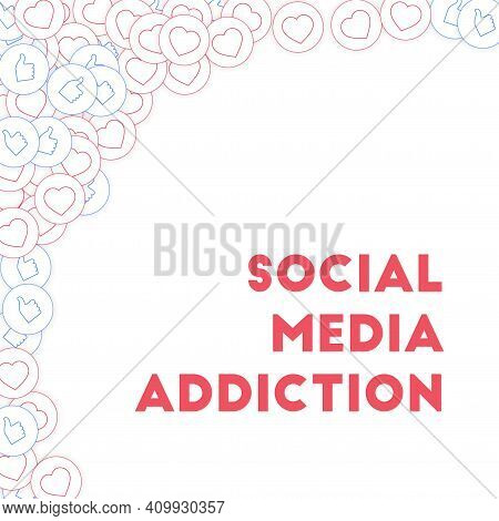 Social Media Icons. Social Media Addiction Concept. Falling Scattered Thumbs Up Hearts. Fascinating