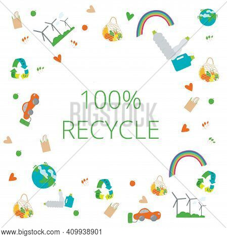 Eco Set Concept. 100 Recycle, Zero Waste, Live Without Plastis, Eco Bag, Eco Frendly, Go Green, We A