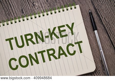 Turn Key Contract, Text Words Typography Written On Book Against Wooden Background, Life And Busines