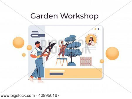 Woman Gardener With Secateurs Pruning Tree Branches In Web Browser Window Garden Workshop Online Gar
