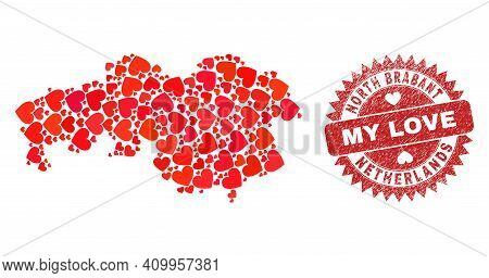 Vector Collage North Brabant Province Map Of Love Heart Elements And Grunge My Love Stamp. Collage G