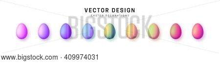 Easter Eggs. Set Of Multi-colored Easter Eggs With Matte Glitter. Isolated On White Background. Inte
